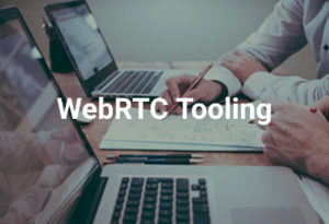 WebRTC Tooling course